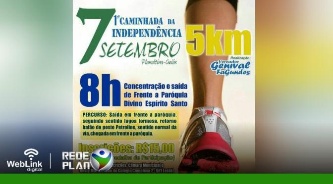 Faça sua inscrição para a 1° caminhada da independência em Planaltina Goiás | RP
